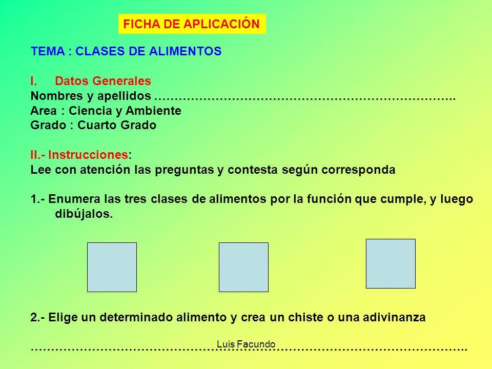 Luis Facundo INSTRUMENTOS DE ANÁLISIS *Permiten aplicar el razonamiento, la imaginación y la creatividad en los estudiantes *Se aplican a todas las ár