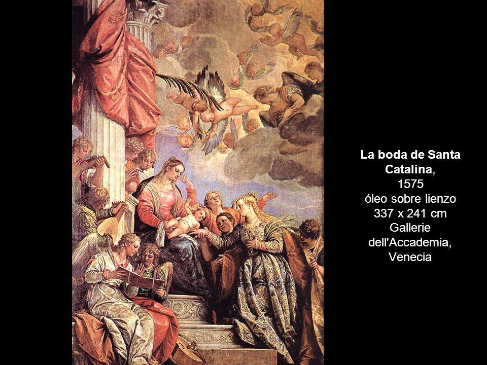 La boda de Santa Catalina, 1575 óleo sobre lienzo 337 x 241 cm Gallerie dell'Accademia, Venecia