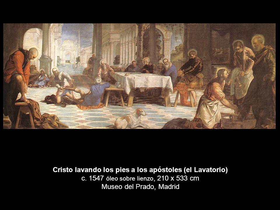 Cristo lavando los pies a los apóstoles (el Lavatorio) c. 1547 óleo sobre lienzo, 210 x 533 cm Museo del Prado, Madrid