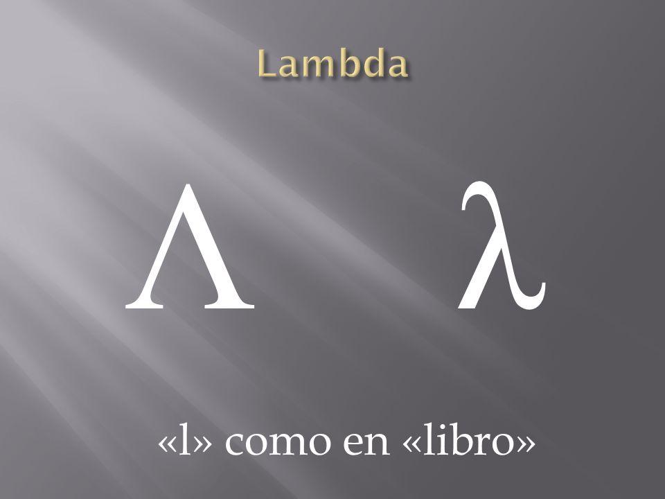 Λ λΛ λ «l» como en «libro»