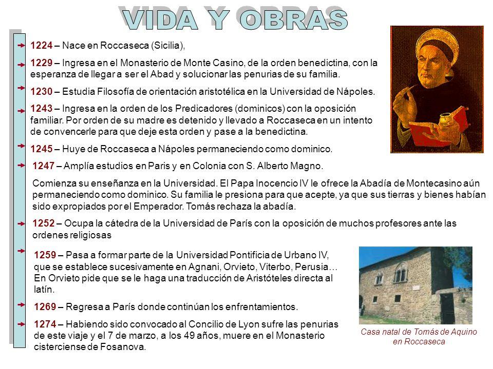 1224 – Nace en Roccaseca (Sicilia), 1229 – Ingresa en el Monasterio de Monte Casino, de la orden benedictina, con la esperanza de llegar a ser el Abad