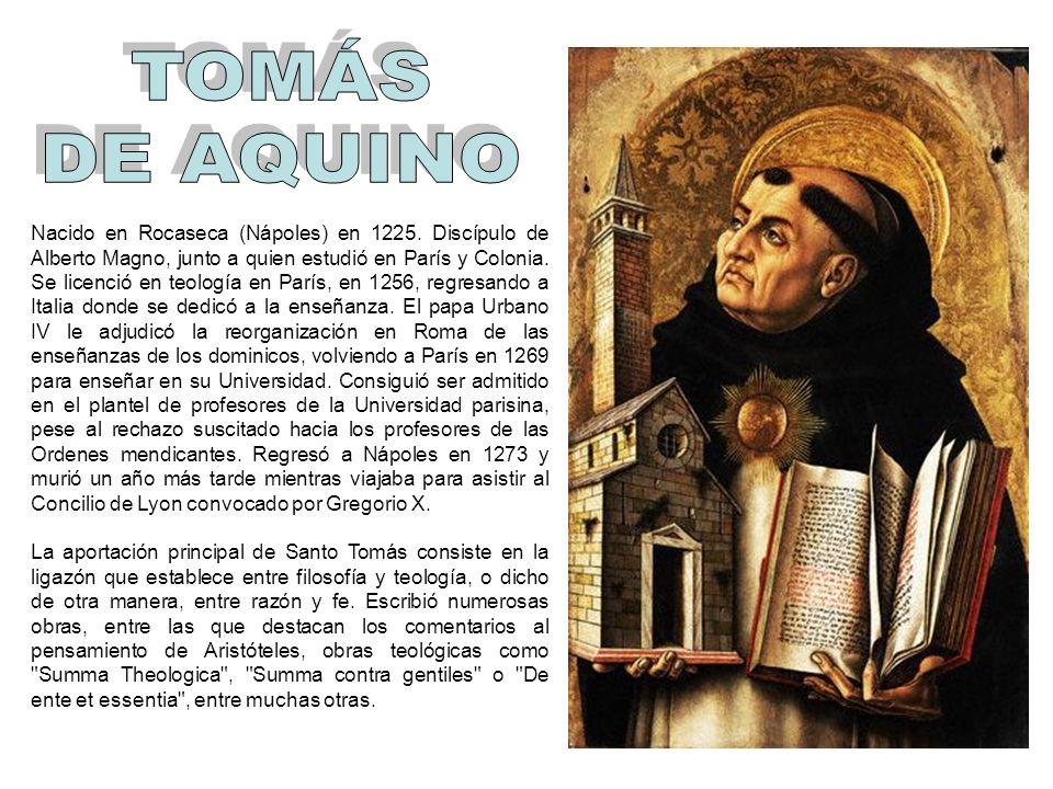 Nacido en Rocaseca (Nápoles) en 1225. Discípulo de Alberto Magno, junto a quien estudió en París y Colonia. Se licenció en teología en París, en 1256,