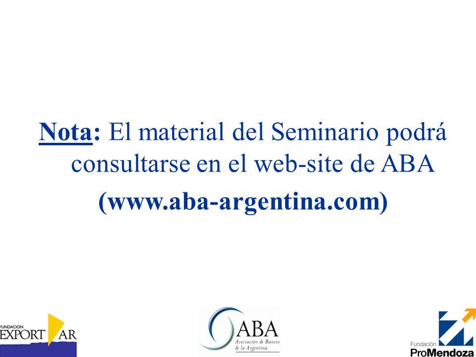 Nota: El material del Seminario podrá consultarse en el web-site de ABA (www.aba-argentina.com)