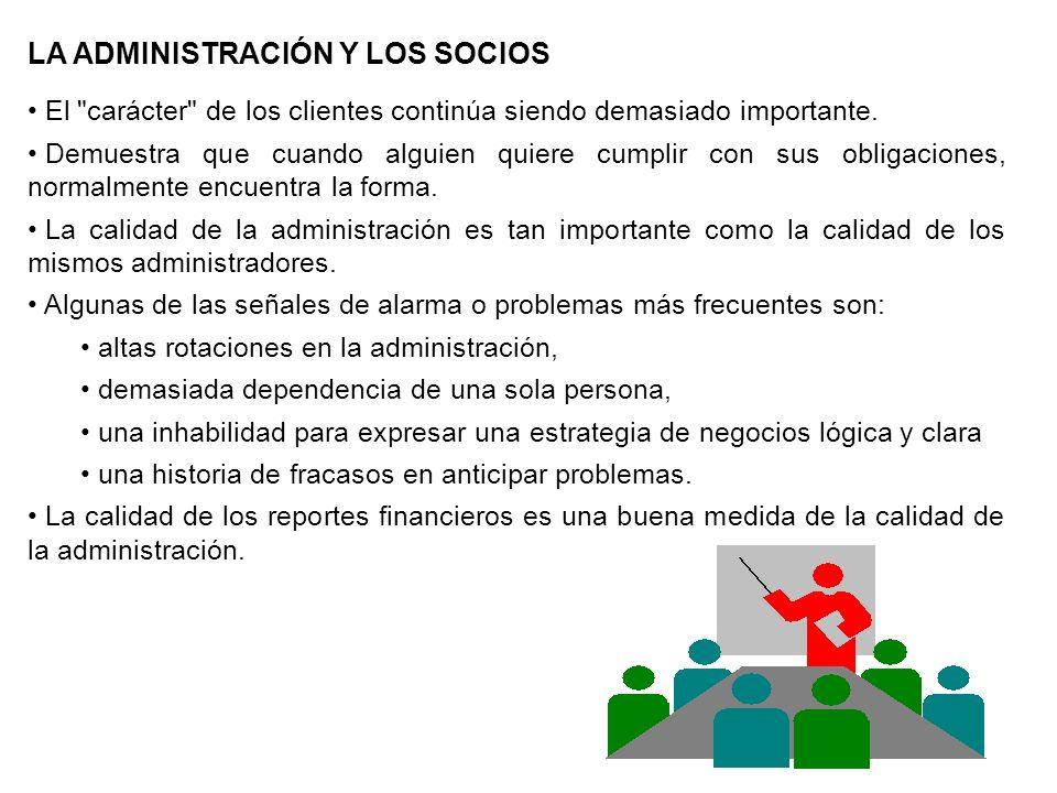 LA ADMINISTRACIÓN Y LOS SOCIOS El