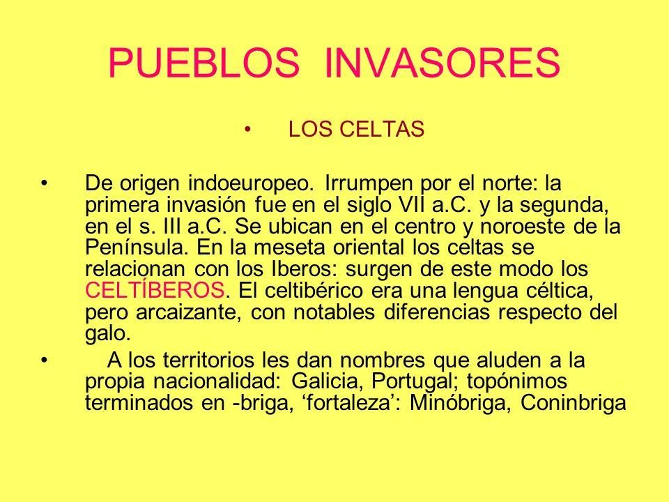 ILIRIOS – LIGURES: (PROTOCELTAS) Invaden la Península por el norte y se ubican en la zona noroeste.