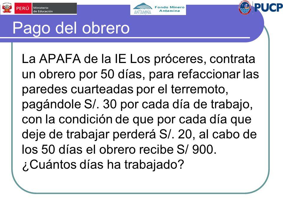 Pago del obrero La APAFA de la IE Los próceres, contrata un obrero por 50 días, para refaccionar las paredes cuarteadas por el terremoto, pagándole S/