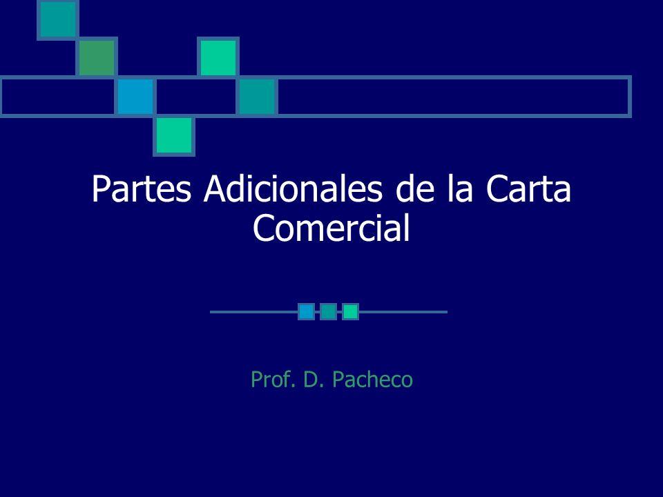 Partes Adicionales de la Carta Comercial Prof. D. Pacheco