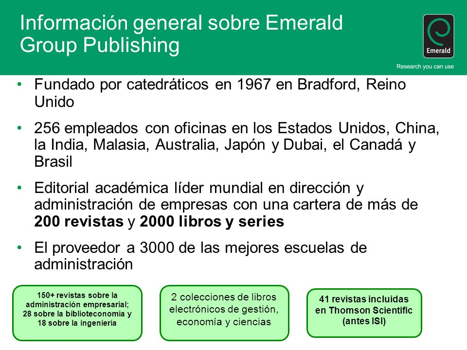 Autores de Emerald y miembros de los comités editoriales basados en América Latina Hay 289 autores de Emerald y 89 miembros de los comités editoriales basados en América Latina (Y queremos ver más) Energy policies in Latin America and the Caribbean and the evolution of sustainability por Mauricio Garrón Bozo, Latin American Energy Organization, Quito, Ecuador, International Journal of Energy Sector Management, Vol.