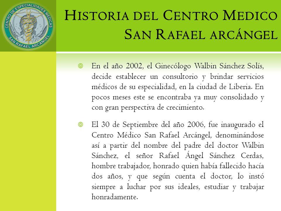 En el año 2002, el Ginecólogo Walbin Sánchez Solís, decide establecer un consultorio y brindar servicios médicos de su especialidad, en la ciudad de L