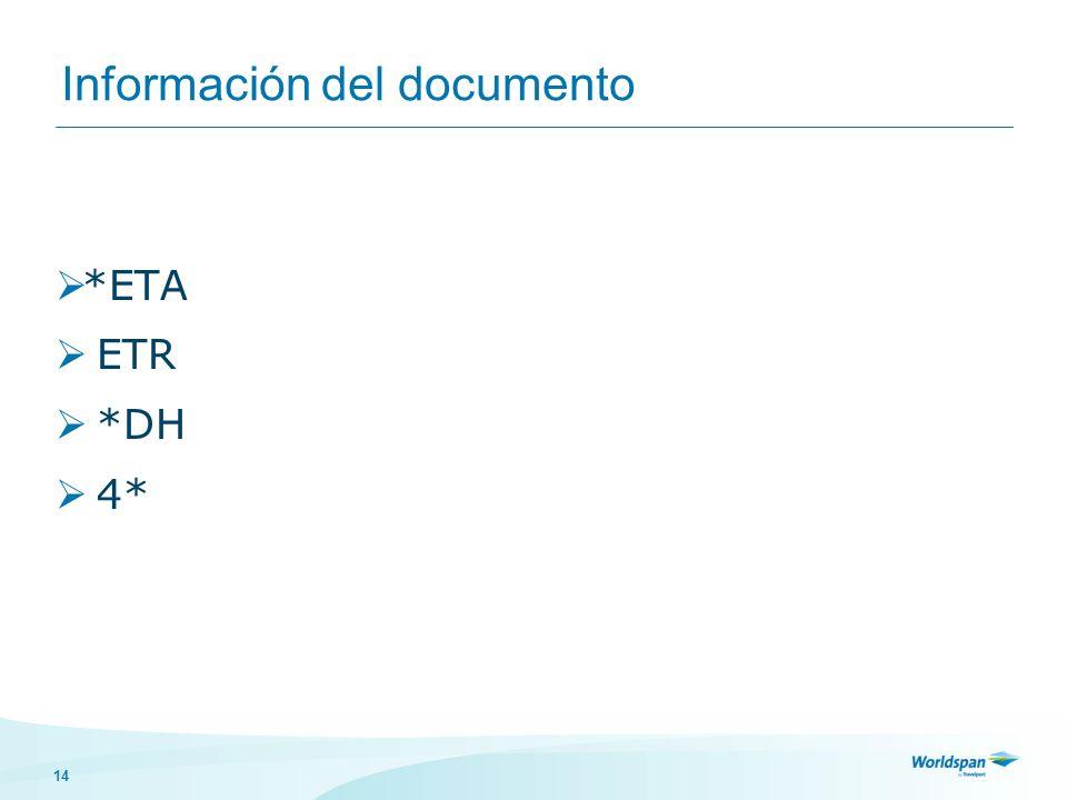 14 Información del documento *ETA ETR *DH 4*