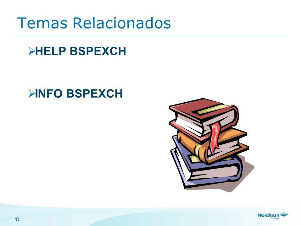15 Temas Relacionados HELP BSPEXCH INFO BSPEXCH