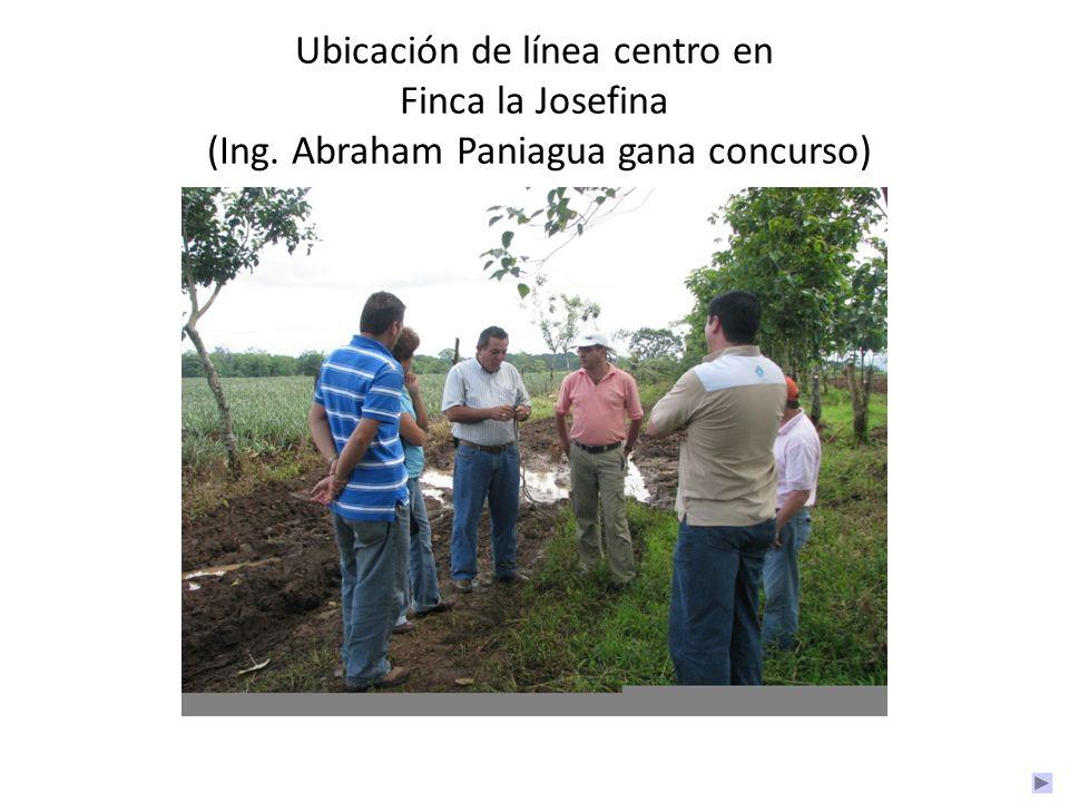 Ubicación de línea centro en Finca la Josefina (Ing. Abraham Paniagua gana concurso)
