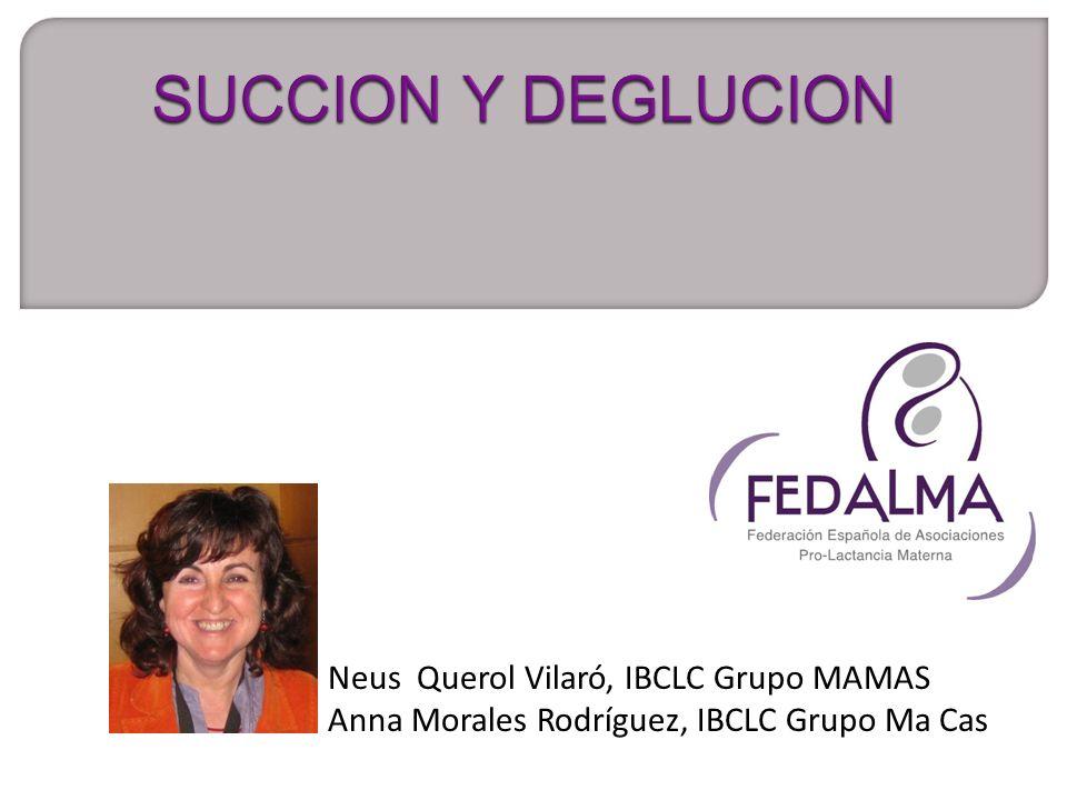 Neus Querol Vilaró, IBCLC Grupo MAMAS Anna Morales Rodríguez, IBCLC Grupo Ma Cas