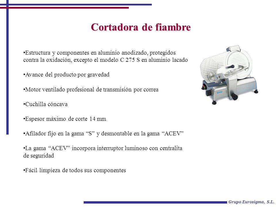 C 220 S / C 250 SC 275 S C 300 S C 220 ACEV / C 250 ACEV Grupo Eurosigma, S.L.