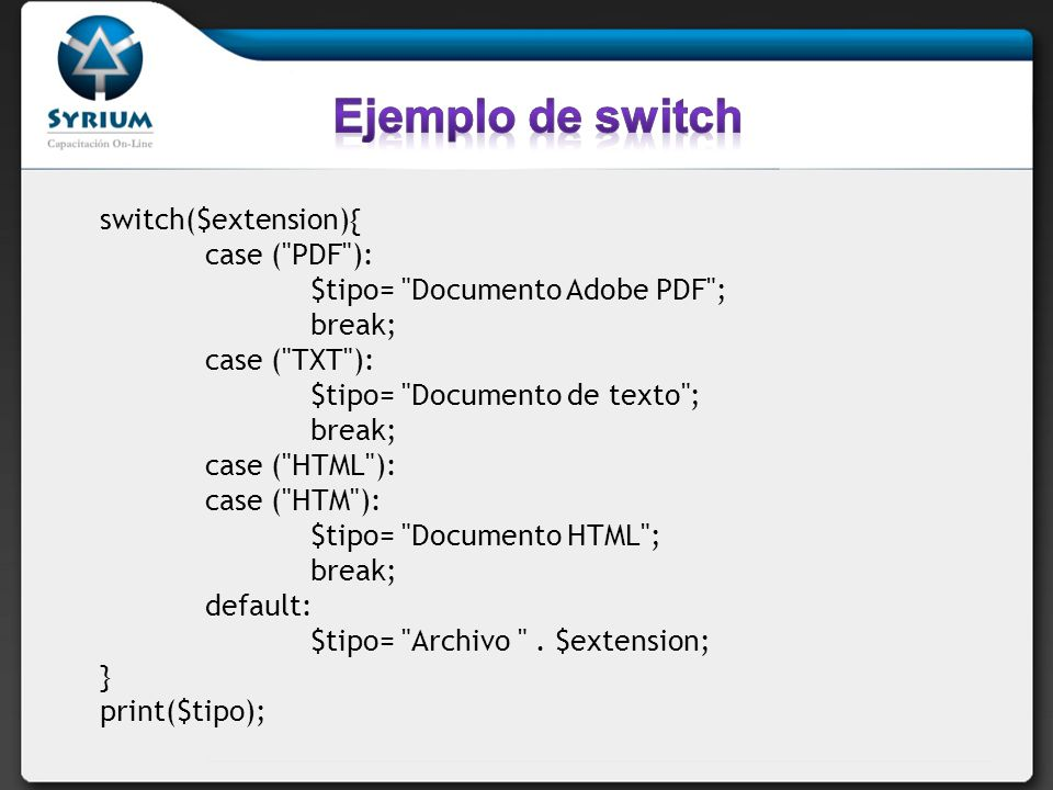switch($extension){ case (