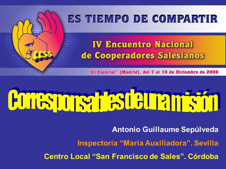 Antonio Guillaume Sepúlveda Inspectoría María Auxiliadora. Sevilla Centro Local San Francisco de Sales. Córdoba