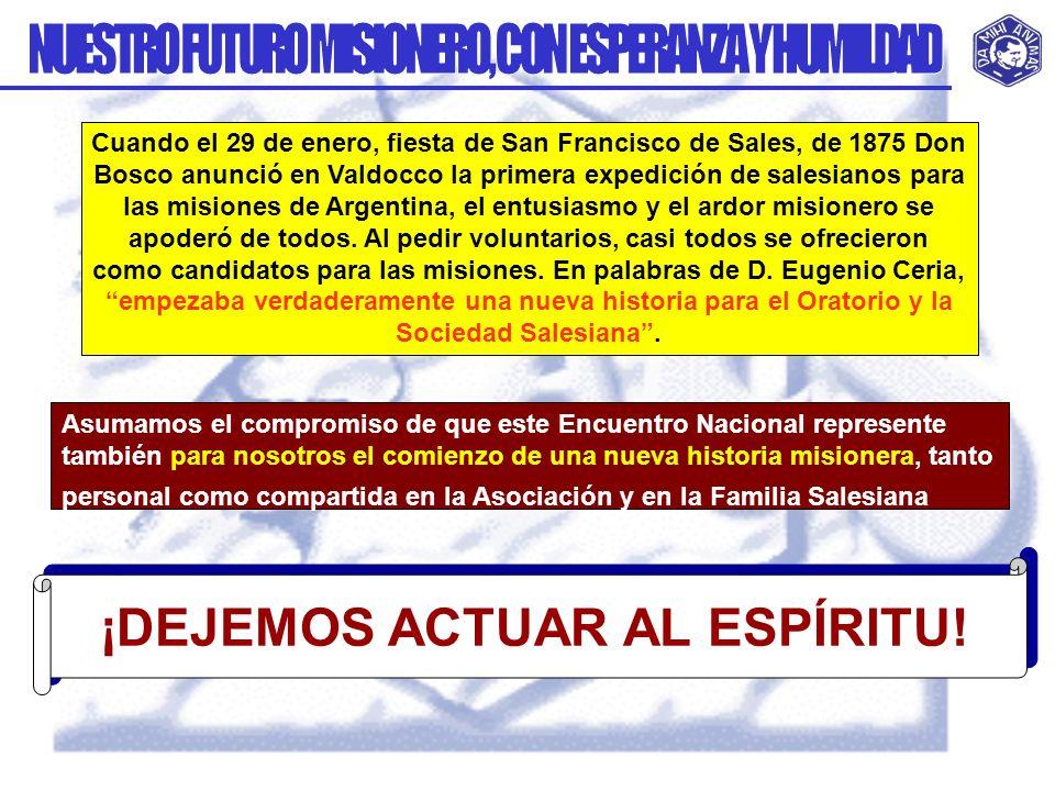 Cuando el 29 de enero, fiesta de San Francisco de Sales, de 1875 Don Bosco anunció en Valdocco la primera expedición de salesianos para las misiones d
