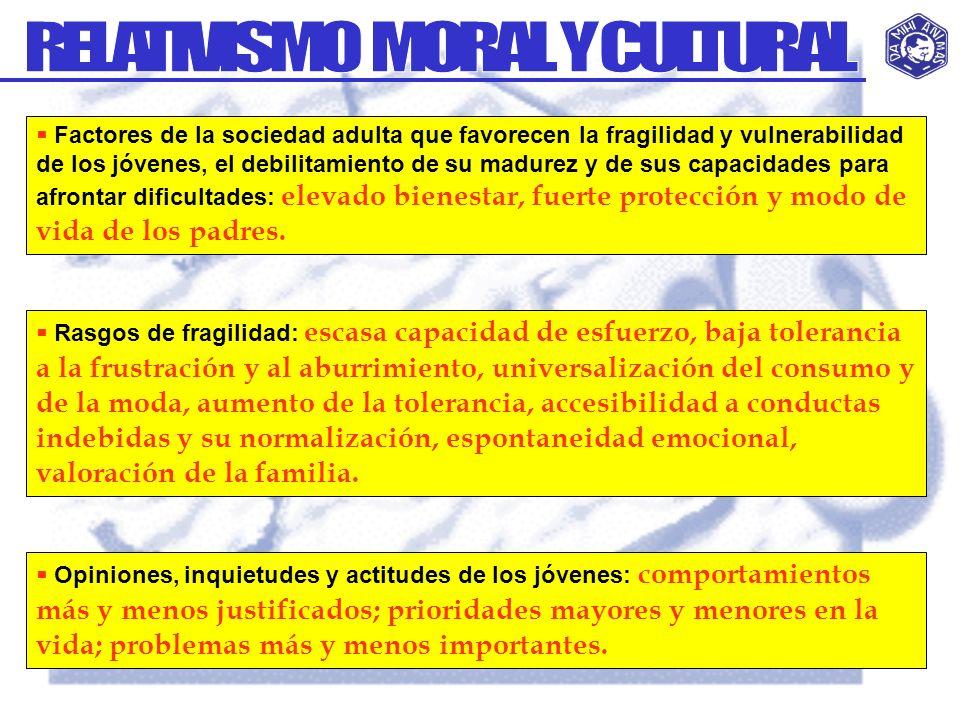 Factores de la sociedad adulta que favorecen la fragilidad y vulnerabilidad de los jóvenes, el debilitamiento de su madurez y de sus capacidades para