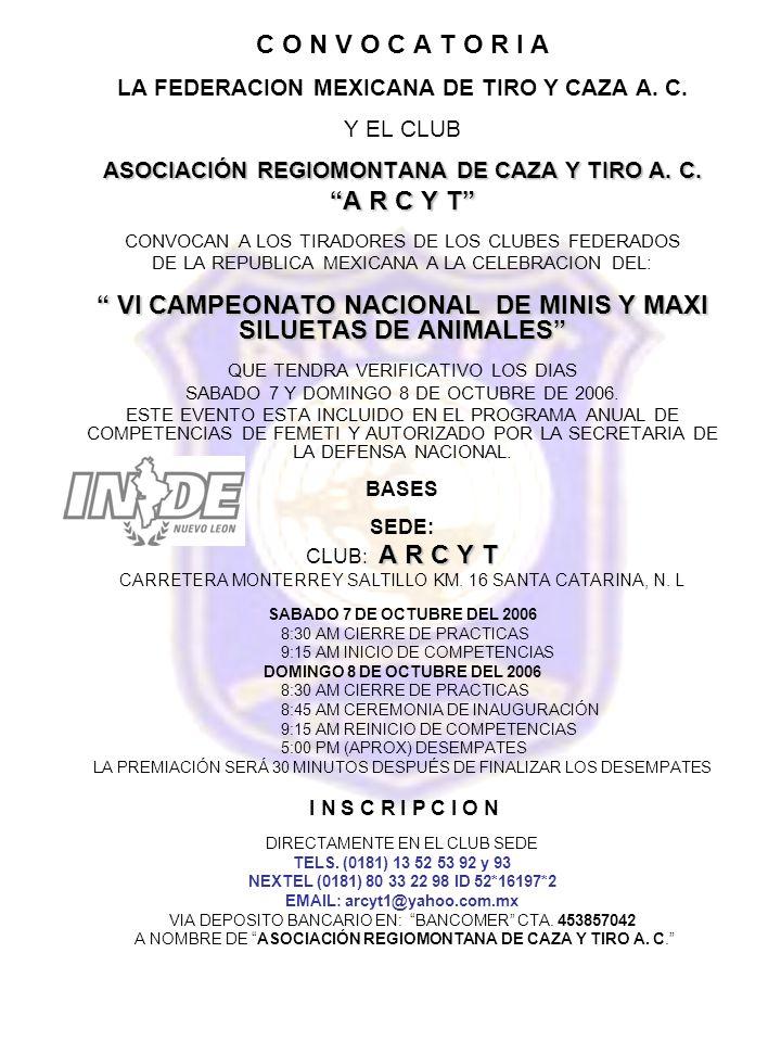 C O N V O C A T O R I A LA FEDERACION MEXICANA DE TIRO Y CAZA A.