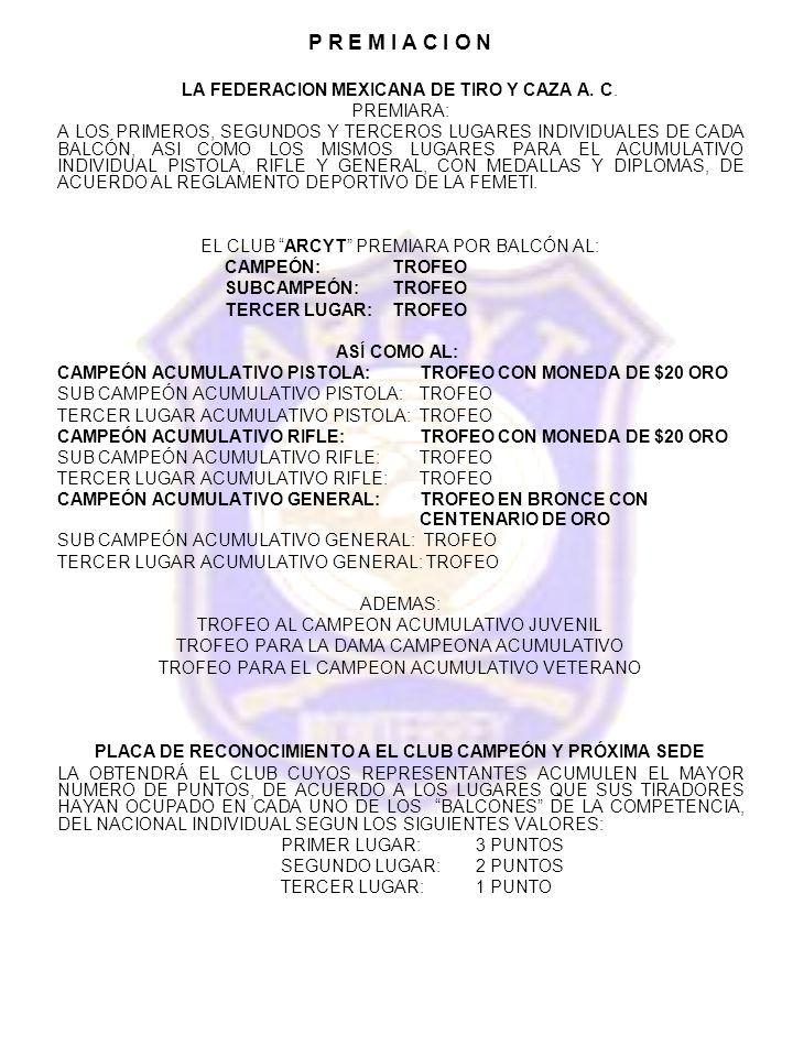 P R E M I A C I O N LA FEDERACION MEXICANA DE TIRO Y CAZA A.