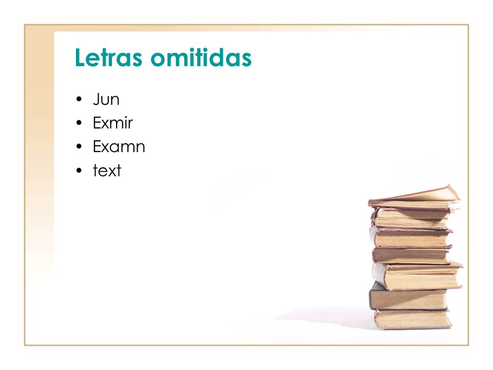 Letras omitidas Jun Exmir Examn text