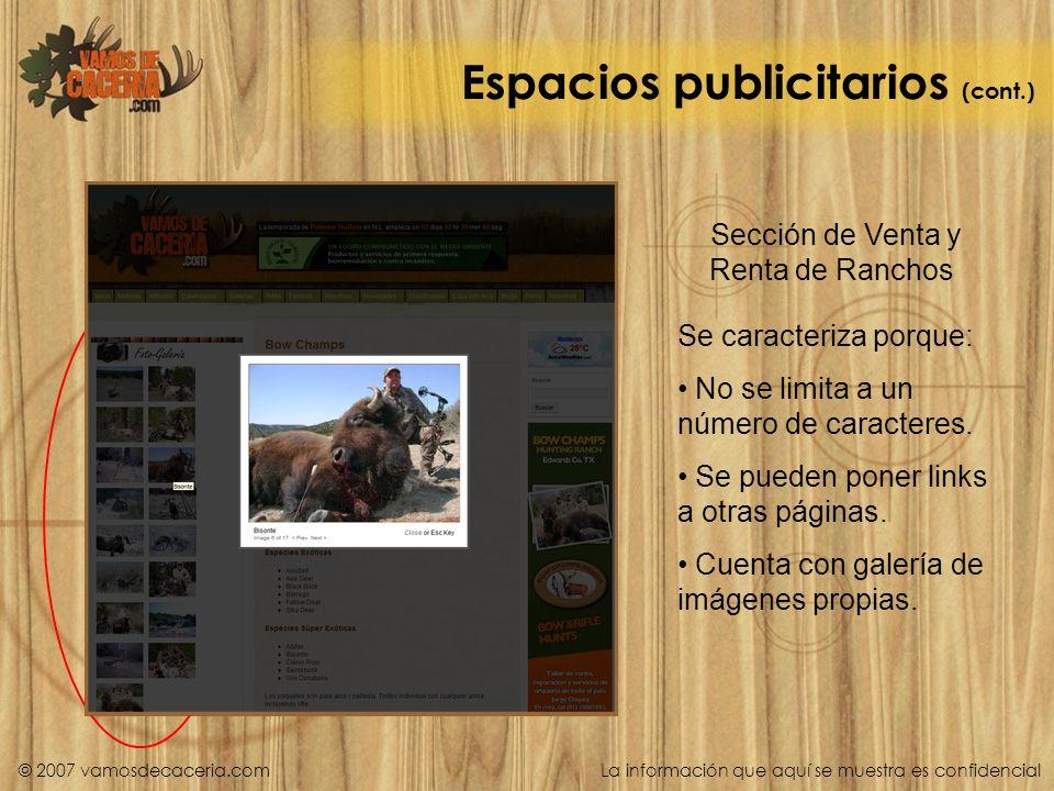 Espacios publicitarios (cont.) Sección de Venta y Renta de Ranchos Se caracteriza porque: No se limita a un número de caracteres. Se pueden poner link