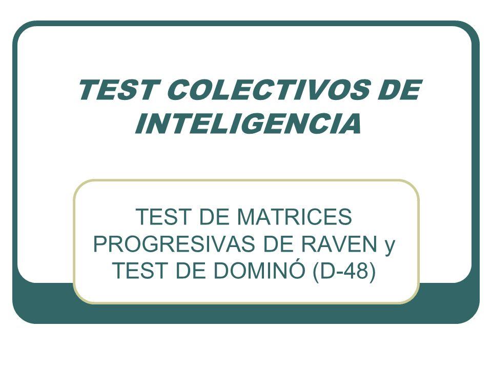 CONSIDERACIONES PRELIMINARES Test de inteligencia no verbal, de aplicación individual o colectiva, donde el sujeto selecciona piezas faltantes de una serie de láminas impresas.