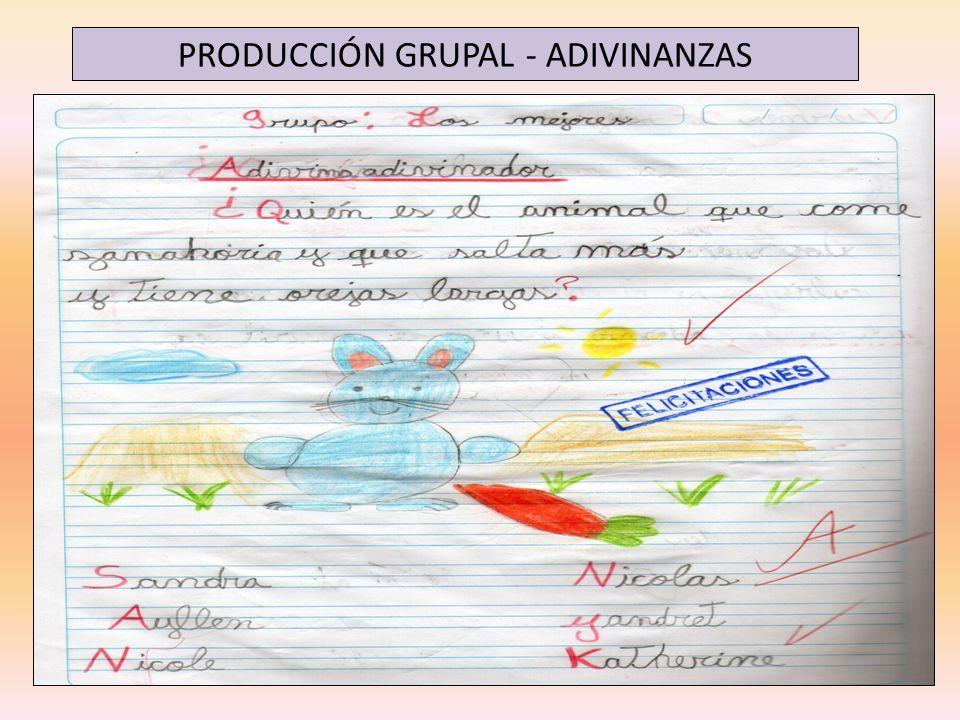 PRODUCCIÓN GRUPAL - ADIVINANZAS