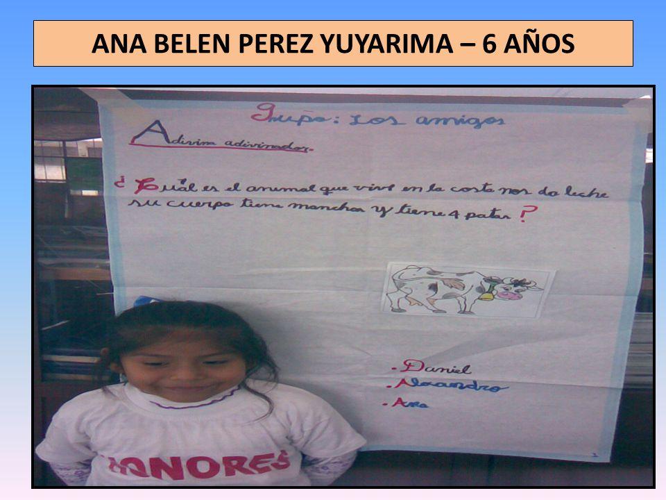 ANA BELEN PEREZ YUYARIMA – 6 AÑOS