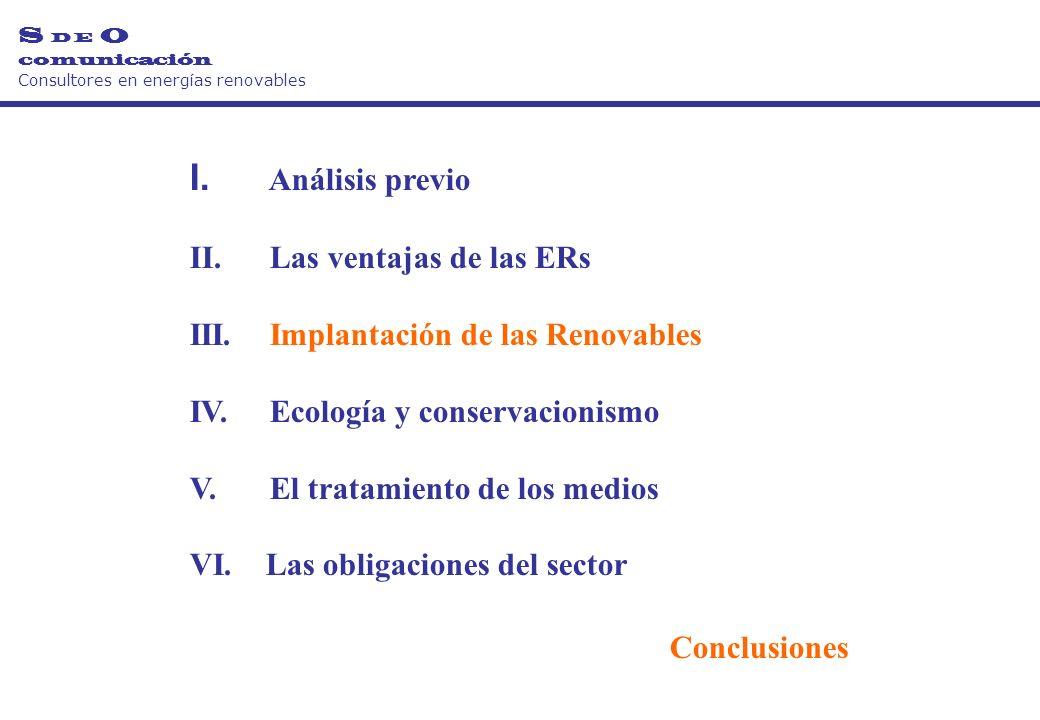 I. Análisis previo II. Las ventajas de las ERs III.