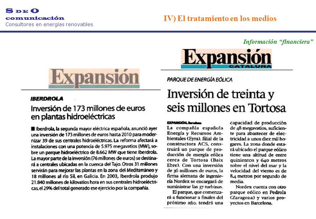 S D E O comunicación Consultores en energías renovables Información financiera IV) El tratamiento en los medios
