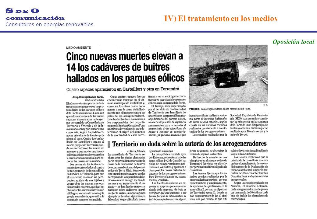 S D E O comunicación Consultores en energías renovables Oposición local IV) El tratamiento en los medios