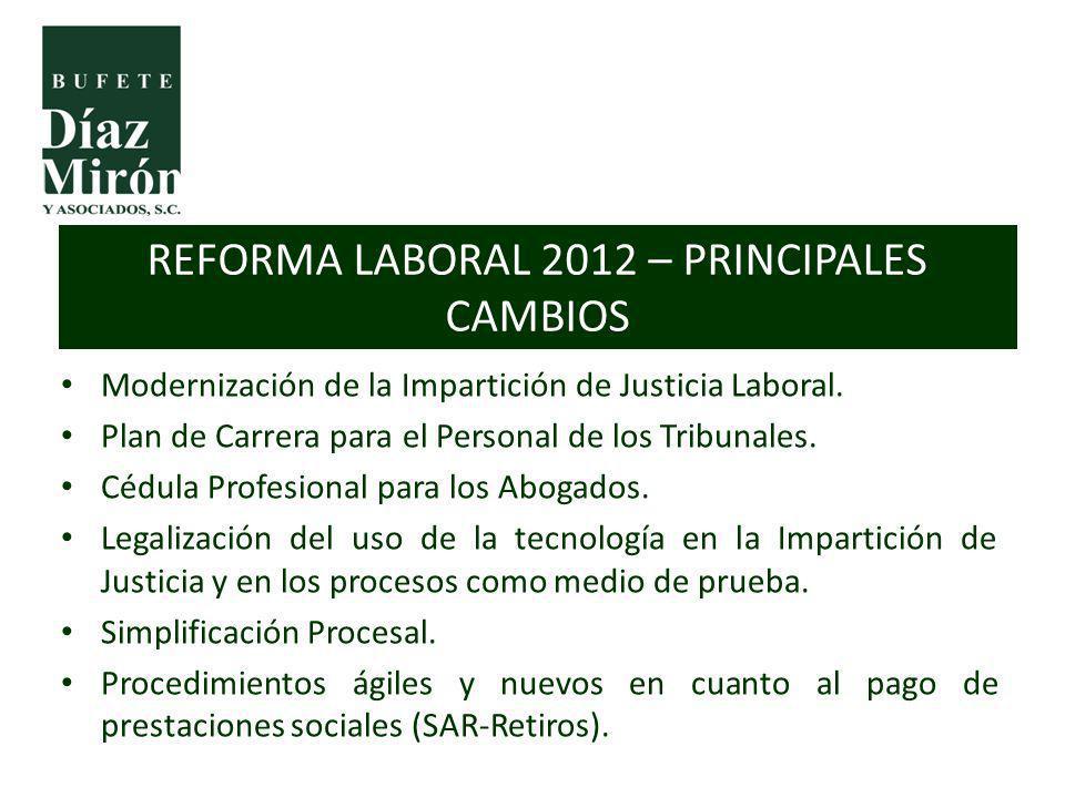 Modernización de la Impartición de Justicia Laboral. Plan de Carrera para el Personal de los Tribunales. Cédula Profesional para los Abogados. Legaliz