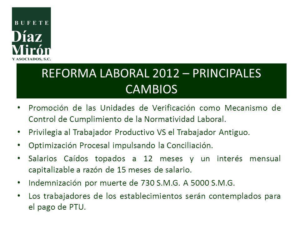 Promoción de las Unidades de Verificación como Mecanismo de Control de Cumplimiento de la Normatividad Laboral. Privilegia al Trabajador Productivo VS