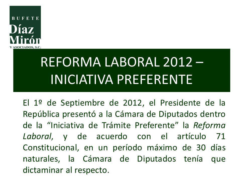 El 1º de Septiembre de 2012, el Presidente de la República presentó a la Cámara de Diputados dentro de la Iniciativa de Trámite Preferente la Reforma