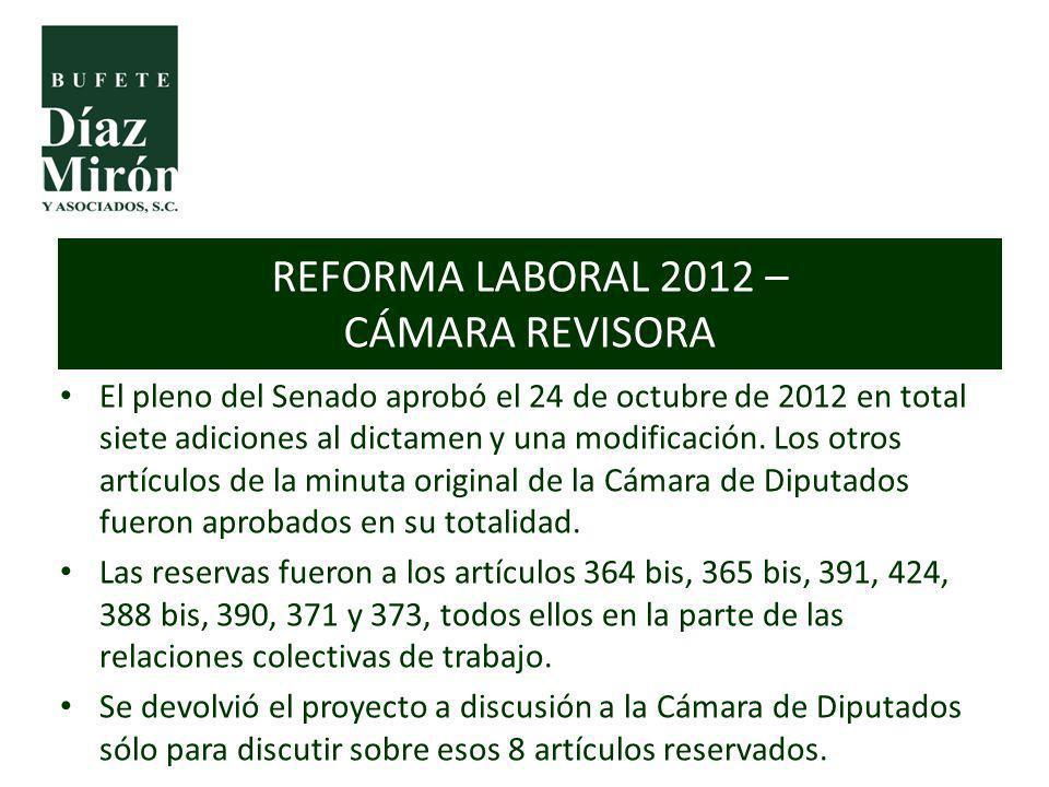 El pleno del Senado aprobó el 24 de octubre de 2012 en total siete adiciones al dictamen y una modificación. Los otros artículos de la minuta original