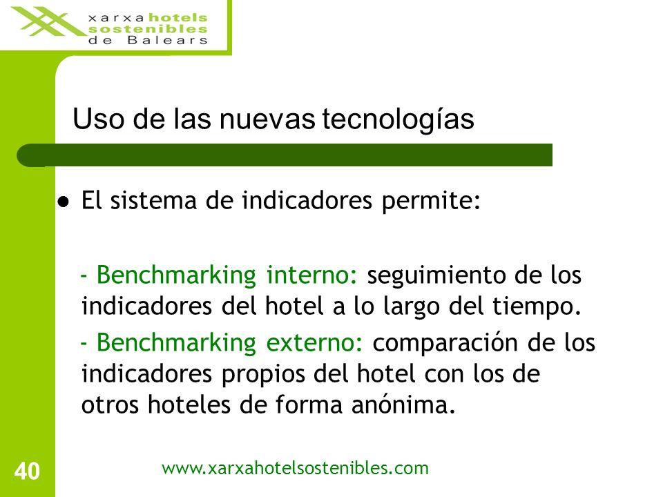 40 Uso de las nuevas tecnologías El sistema de indicadores permite: - Benchmarking interno: seguimiento de los indicadores del hotel a lo largo del tiempo.