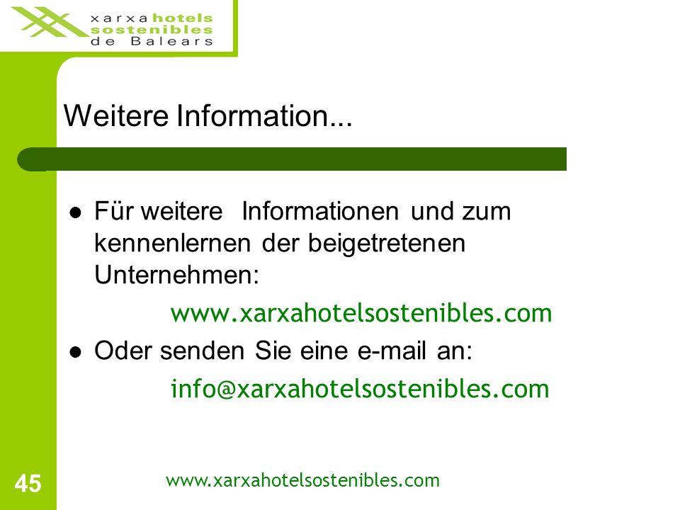 45 Weitere Information...