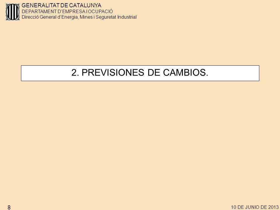 GENERALITAT DE CATALUNYA DEPARTAMENT DEMPRESA I OCUPACIÓ Direcció General dEnergia, Mines i Seguretat Industrial 10 DE JUNIO DE 2013 8 2.