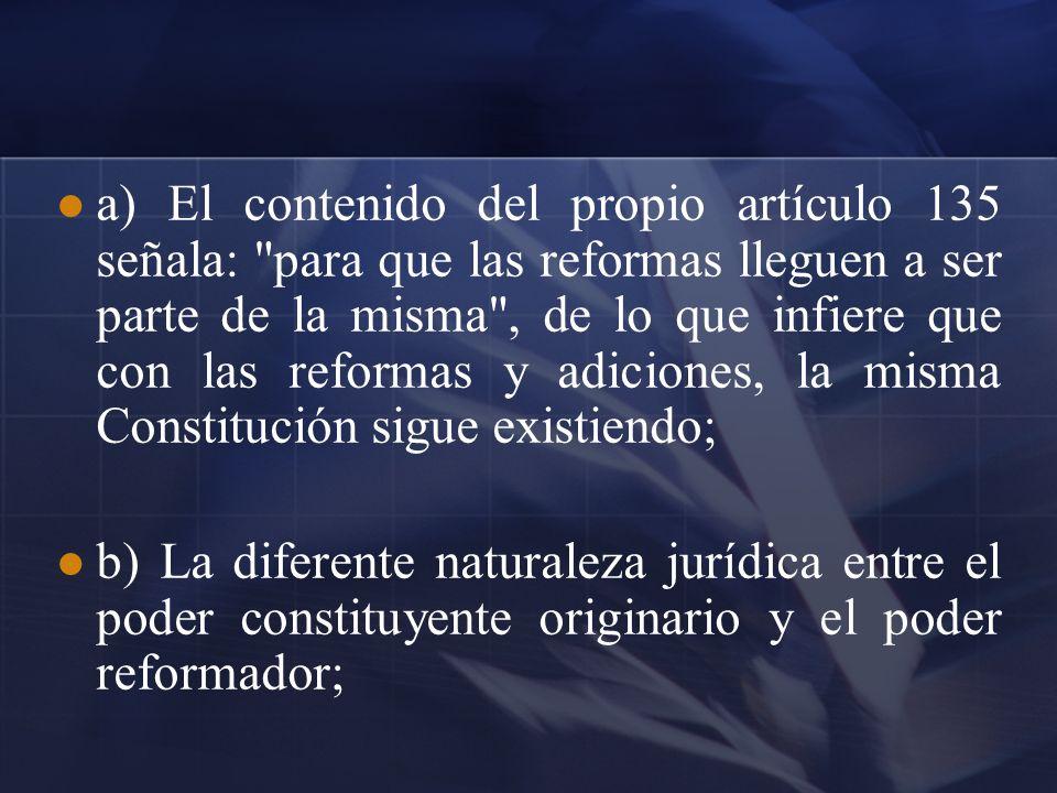 a) El contenido del propio artículo 135 señala: