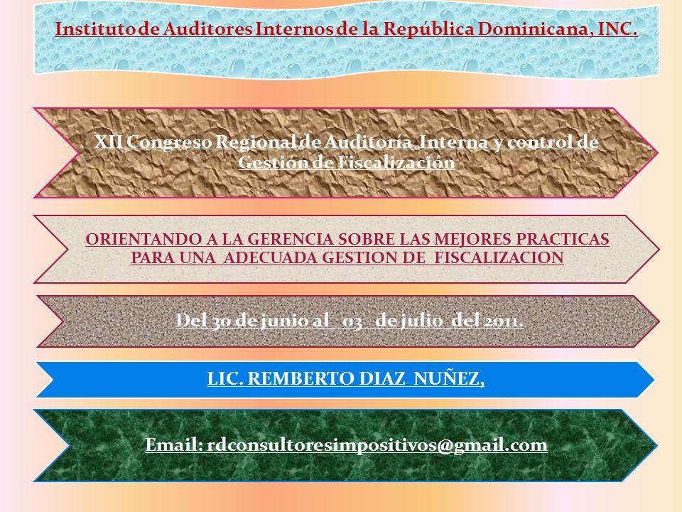 XII Congreso Regional de Auditoría Interna y control de Gestión de Fiscalización ORIENTANDO A LA GERENCIA SOBRE LAS MEJORES PRACTICAS PARA UNA ADECUAD