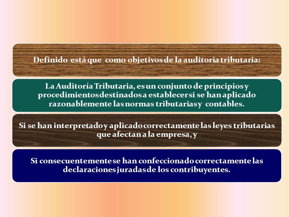 Definido está que como objetivos de la auditoria tributaria: La Auditoría Tributaria, es un conjunto de principios y procedimientos destinados a estab