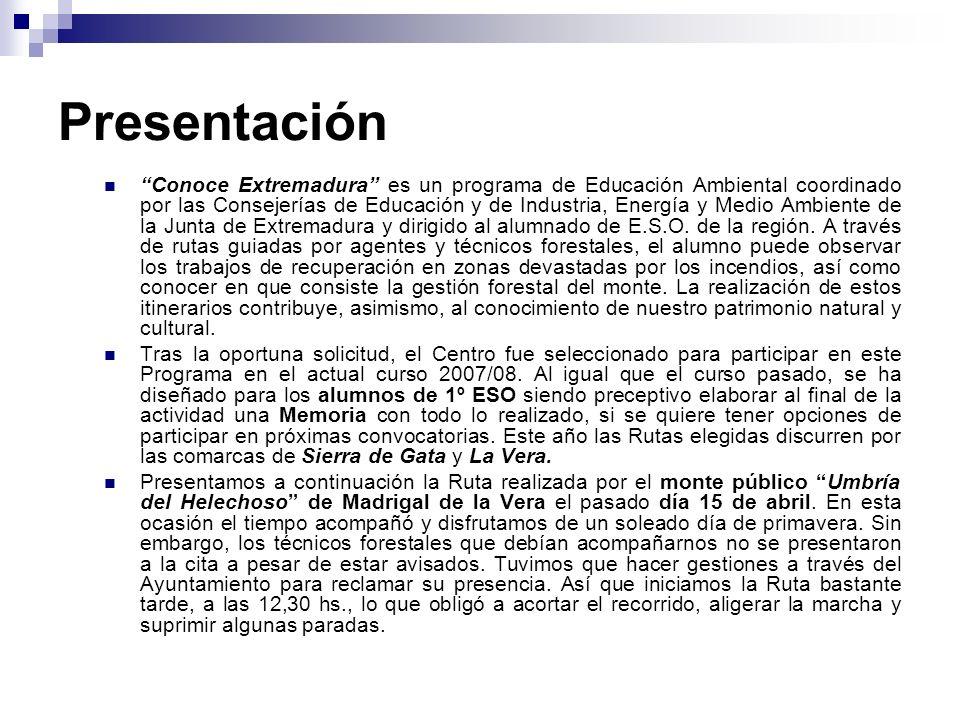 Presentación Conoce Extremadura es un programa de Educación Ambiental coordinado por las Consejerías de Educación y de Industria, Energía y Medio Ambi