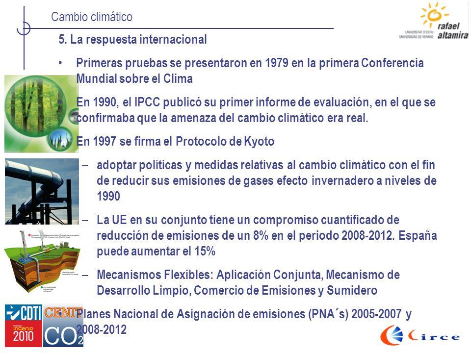 Cambio climático 5. La respuesta internacional Primeras pruebas se presentaron en 1979 en la primera Conferencia Mundial sobre el Clima En 1990, el IP