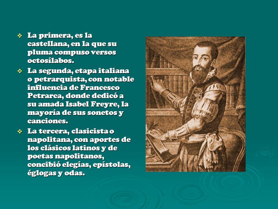 La primera, es la castellana, en la que su pluma compuso versos octosílabos. La primera, es la castellana, en la que su pluma compuso versos octosílab