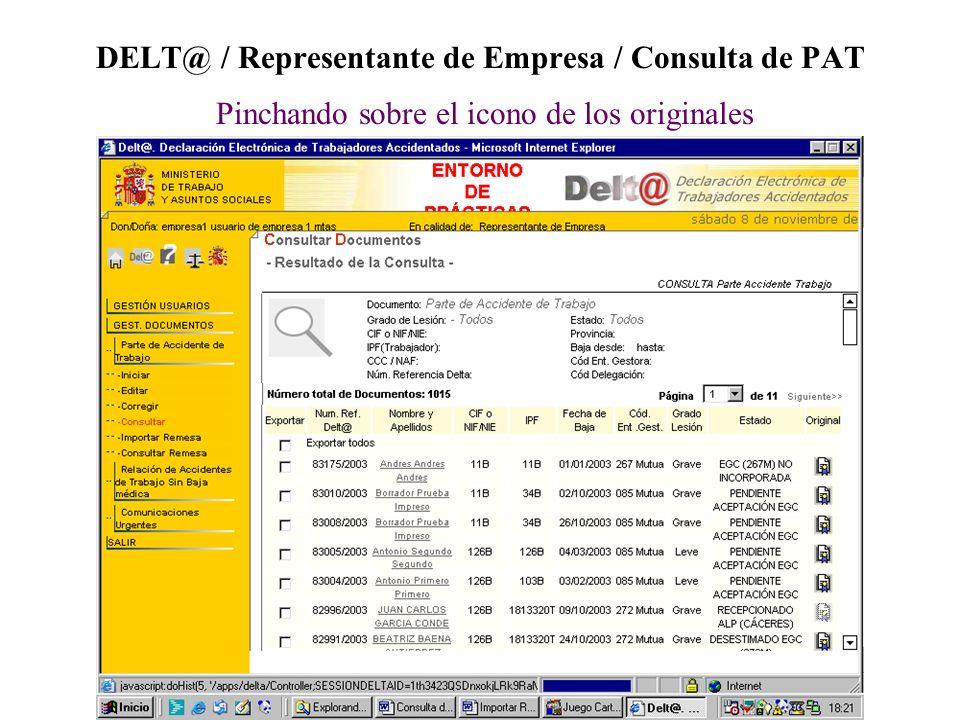 DELT@ / Representante de Empresa / Consulta de PAT Pinchando sobre el icono de los originales