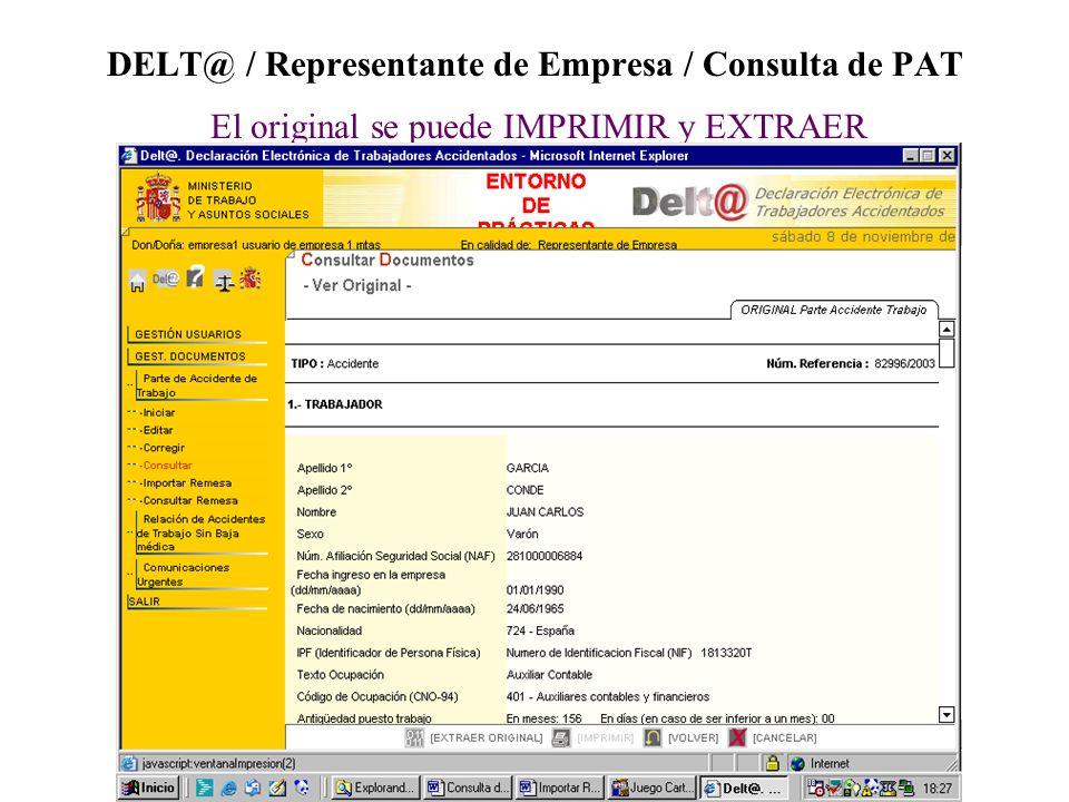 DELT@ / Representante de Empresa / Consulta de PAT El original se puede IMPRIMIR y EXTRAER