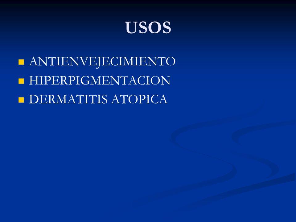 USOS ANTIENVEJECIMIENTO HIPERPIGMENTACION DERMATITIS ATOPICA