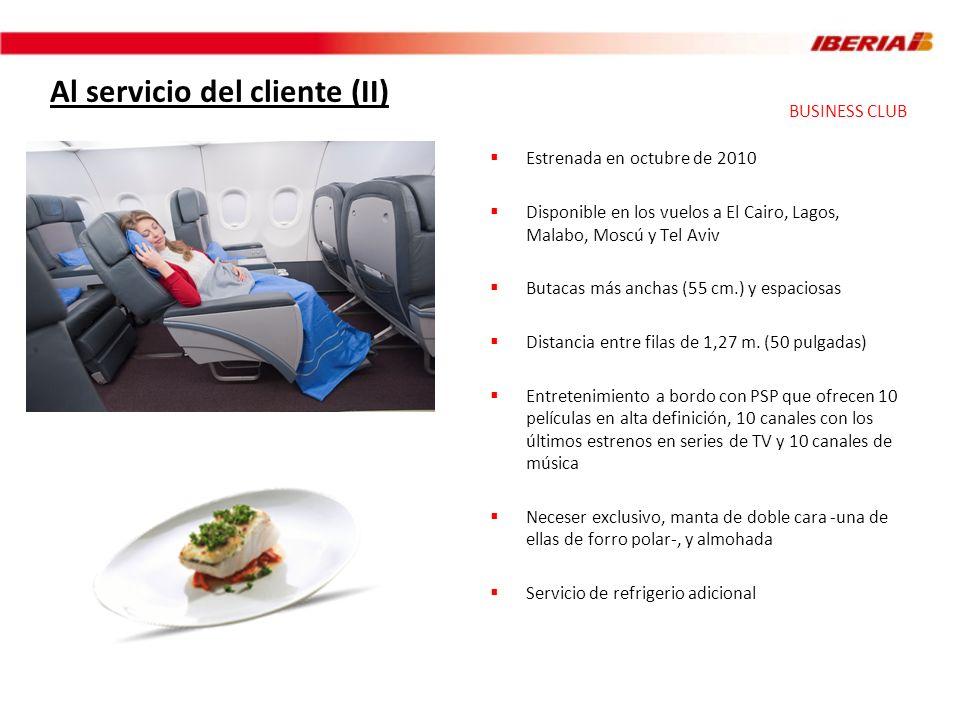 Al servicio del cliente (II) Estrenada en octubre de 2010 Disponible en los vuelos a El Cairo, Lagos, Malabo, Moscú y Tel Aviv Butacas más anchas (55