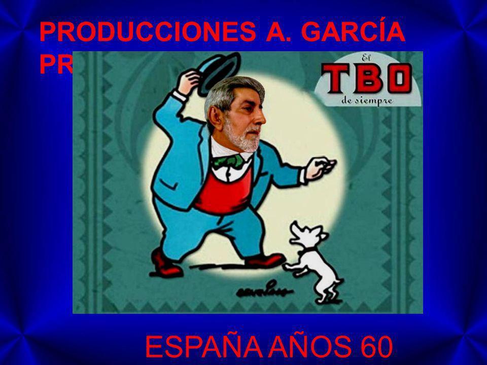 PRODUCCIONES A. GARCÍA PRESENTAN ESPAÑA AÑOS 60